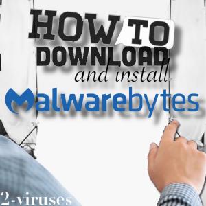 Anleitung zum Herunterladen und Installieren von Malwarebytes