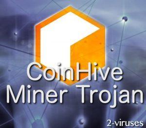 CoinHive Miner Trojaner